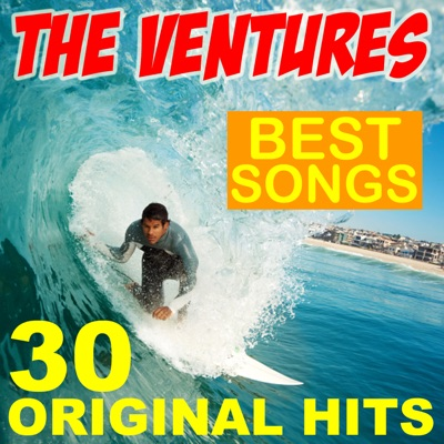 The Ventures Best Songs 30 Original Hits! - The Ventures