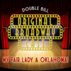 Various Artists - Original Broadway Cast Double Bill - My Fair Lady & Oklahoma! (Original Broadway Cast) artwork