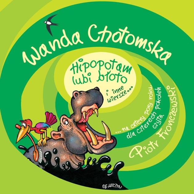 Wanda Chotomska Spacer Z Psem I Inne Wiersze By Piotr Fronczewski
