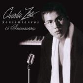 Sentimientos 15 Aniversarío-Charlie Zaa
