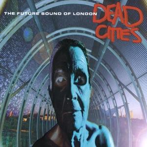 The Future Sound of London - Max