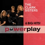 Power Play - 6 Big Hits!: The Clark Sisters