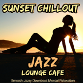 Sunset Chillout Jazz Lounge Cafe