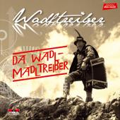 Da Wadl-Madltreiber