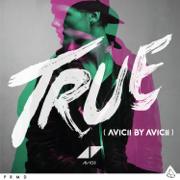 True: Avicii By Avicii - Avicii - Avicii