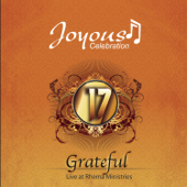 Joyous Celebration, Vol. 17 - Grateful (Live)