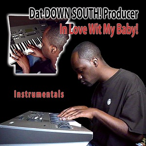 Dat Down South! Producer - Ethnic