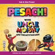 Pesach! With Uncle Moishy and the Mitzvah Men - Uncle Moishy - Uncle Moishy