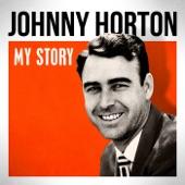 Johnny Horton - The Woman I Need