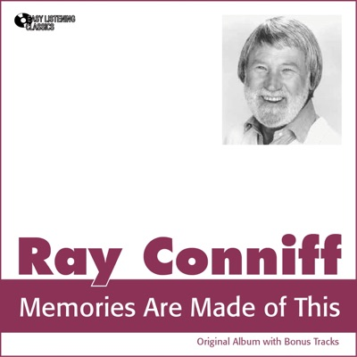 Memories Are Made of This (Original Album Plus Bonus Tracks 1960) - Ray Conniff