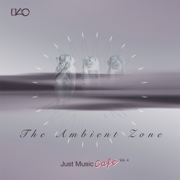 The Ambient Zone Just Music Cafe, Vol. 4 - Various Artists - Various Artists