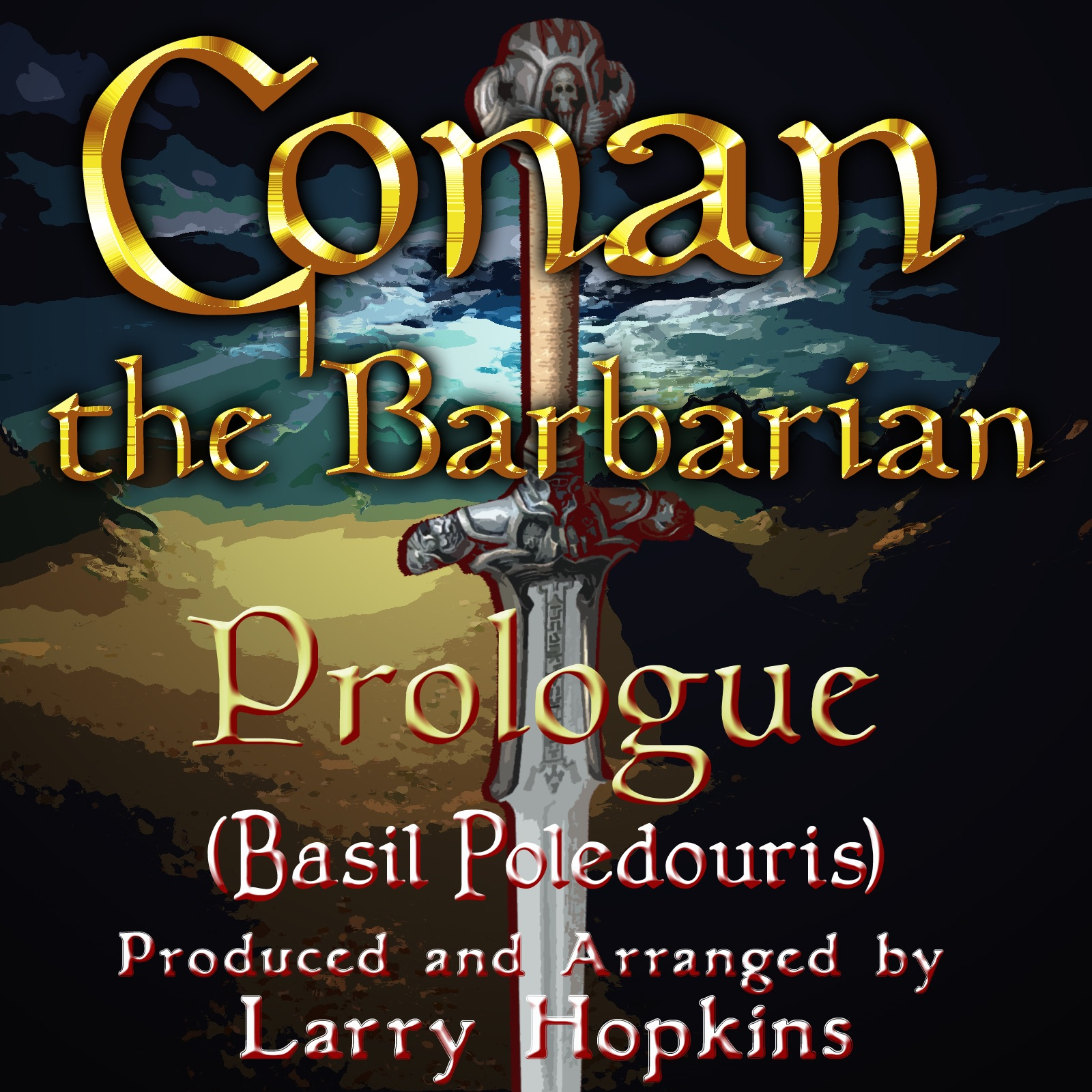 Prologue from Conan the Barbarian (Cover) - Single
