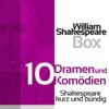 William Shakespeare - William Shakespeare: Zehn Dramen und Komödien Grafik