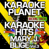 [Download] Mary Jane (All Night Long) [Karaoke Version with Background Vocals] [Originally Performed By Mary J. Blige] MP3