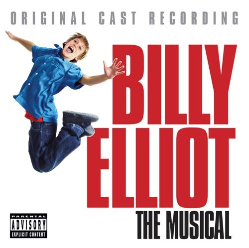 Billy Elliot & Elton John - Billy Elliot - The Musical (Original Cast Recording)