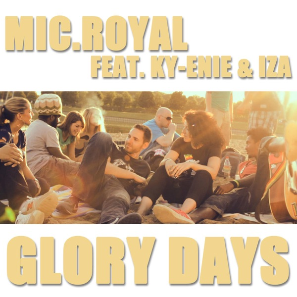 Glory Days (feat. Ky-Enie & IZA) - Single