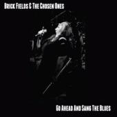 Brick Fields & The Chosen Ones - My Starter Won't Start This Morning (feat. Rj Mischo)