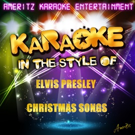 Karaoke Christmas Songs.Karaoke In The Style Of Elvis Presley Christmas Songs Karaoke Version By Ameritz Karaoke Entertainment