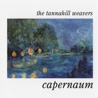 Capernaum by The Tannahill Weavers on Apple Music