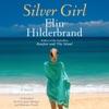 Silver Girl: A Novel (Unabridged) AudioBook Download