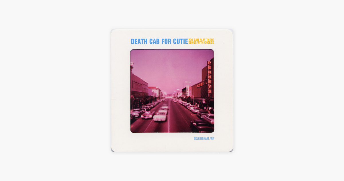 You Can Play These Songs With Chords By Death Cab For Cutie On Apple