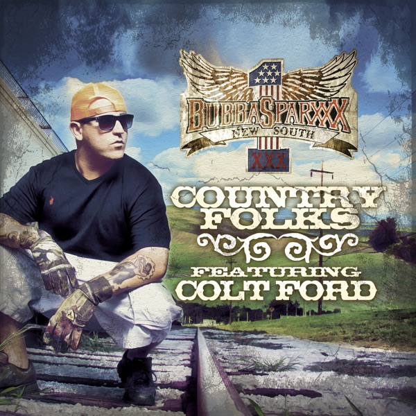 Country Folks (feat. Colt Ford) - Single