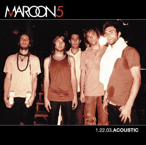 Maroon 5 - 1.22.03 Acoustic - EP (Live)