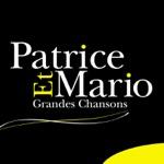 Patrice et Mario : Grandes chansons