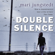 Mari Jungstedt - The Double Silence: Andas Knutas, Book 7 (Unabridged)