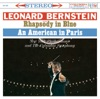 Leonard Bernstein, New York Philharmonic & Columbia Symphony Orchestra - Gershwin Rhapsody in Blue  An American in Paris Album