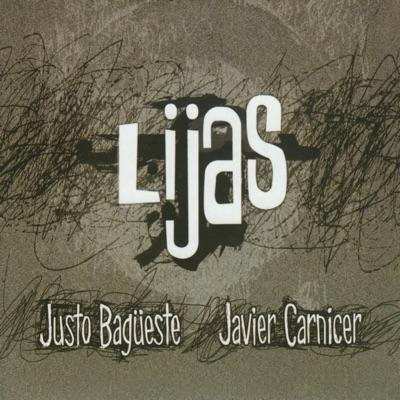 Lijas - Justo Bagüeste