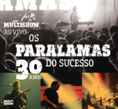 Multishow ao Vivo - Os Paralamas do Sucesso 30 Anos (Live)