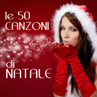 Artisti Vari - Le 50 canzoni di Natale artwork