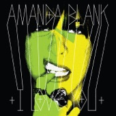 Amanda Blank - Big Heavy