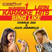 Drew's Famous #1 Latin Karaoke Hits: Sing Like Charlie Zaa & Julio Jaramillo