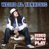 Video Triple Play Weird Al Yankovic