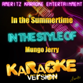 In the Summertime (In the Style of Mungo Jerry) [Karaoke Version]
