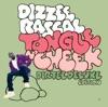 Tongue 'n' Cheek (Dirtee Deluxe Edition), Dizzee Rascal