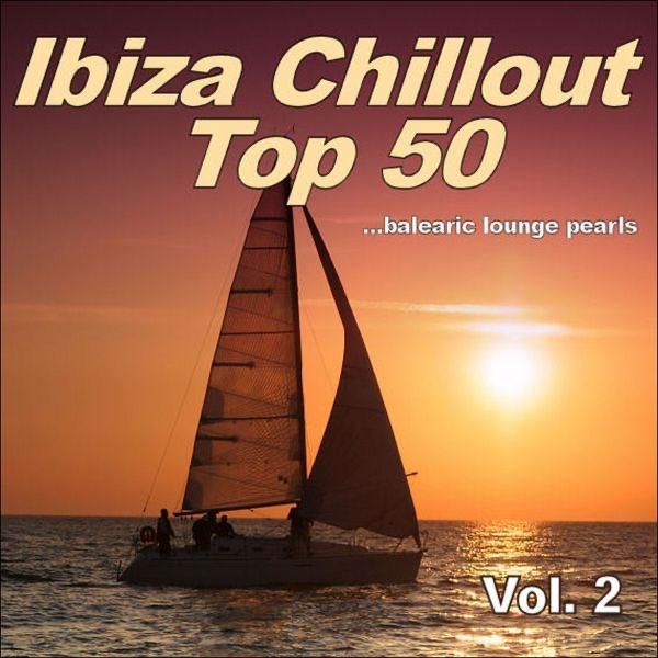 Ibiza Chillout Top 50, Vol. 2