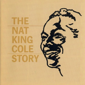 The Nat King Cole Story Mp3 Download