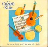 The More That's Said the Less the Better by Craobh Rua on Apple Music