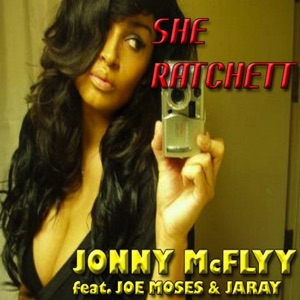 She Ratchet (feat. Joe Moses & Jaray) - Single Mp3 Download