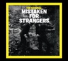 Mistaken for Strangers - EP, The National