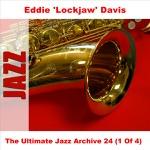 """Eddie """"Lockjaw"""" Davis - Ravin' At the Haven"""