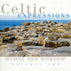Celtic Expressions - Hymns & Worship, Vol. 3 & 4 - The Celtic Expressions