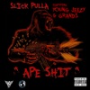 Ape S t feat Young Jeezy Grands Single