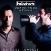 I Don't Want It To End the Remixes (Feat. Shaduno) - EP