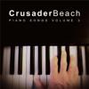 Piano Songs Volume 2 - CrusaderBeach