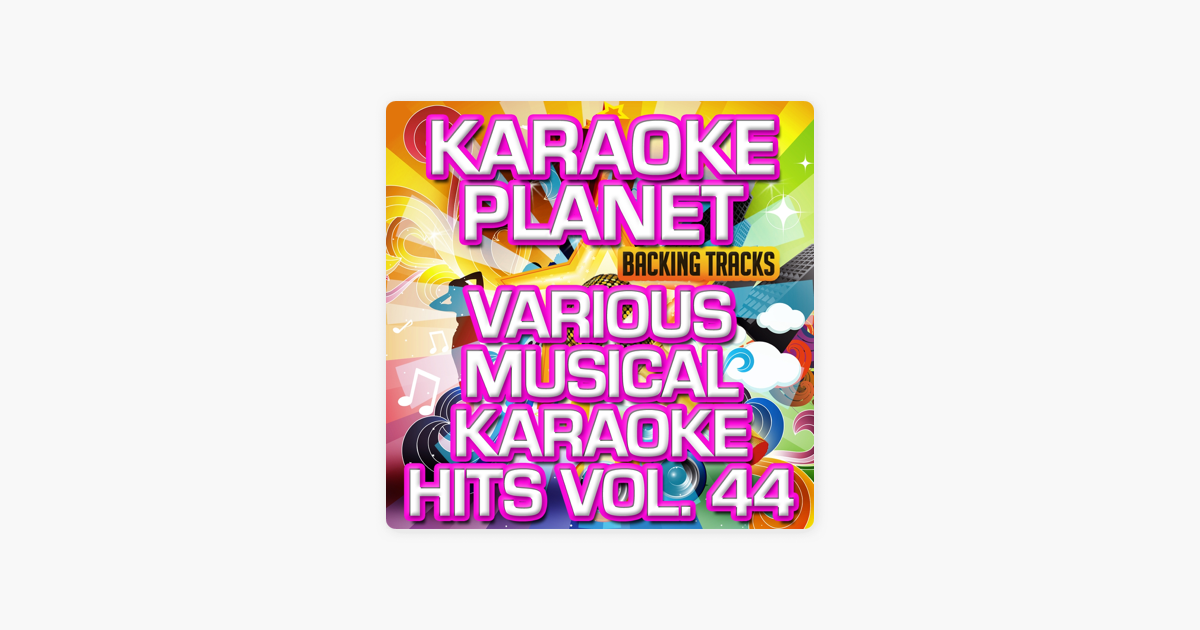 Various Musical Hits, Vol  44 (Karaoke Planet) by A-Type Player