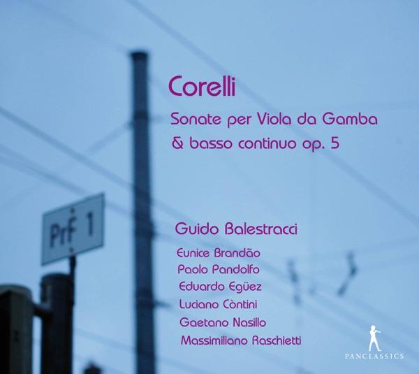 Corelli: Sonate per Viola da Gamba & basso continuo, Op. 5